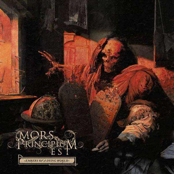 MORS PRINCIPIUM EST - Embers Of A Dying World - CD Digipak