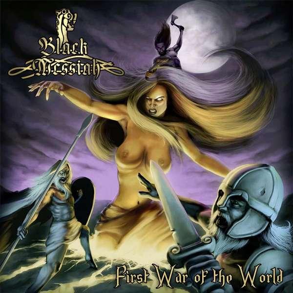 BLACK MESSIAH - First War Of The World