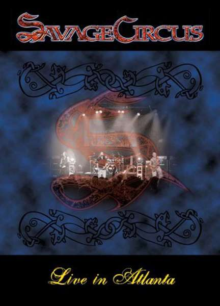 SAVAGE CIRCUS - Live In Atlanta (DVD)