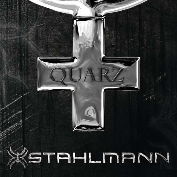 STAHLMANN - Quarz - Digipak-CD