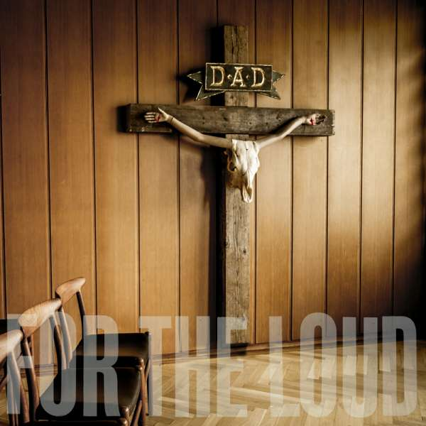 D-A-D - A Prayer For The Loud - Digipak-CD