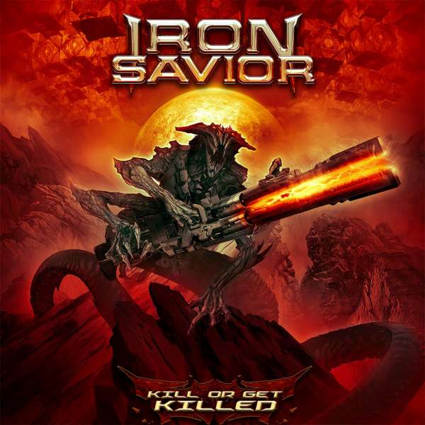 IRON SAVIOR - Kill Or Get Killed - Digipak CD