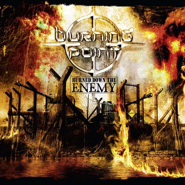 Burning Point - Burned Down The Enemy (re-release) - CD