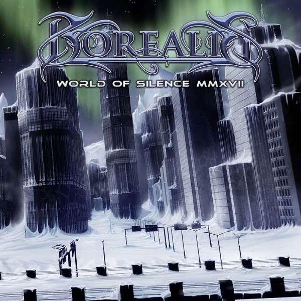 BOREALIS - World Of Silence MMXVII - CD Jewelcase