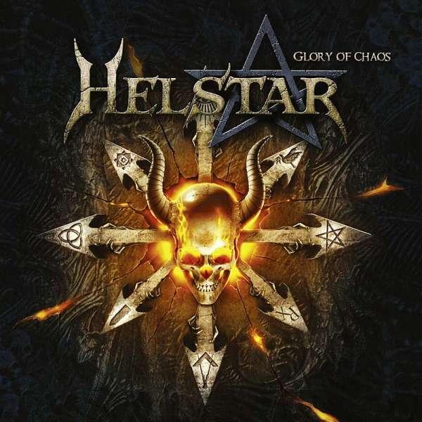 HELSTAR - Glory Of Chaos