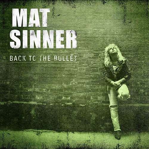 Mat Sinner - Back To The Bullet (Re-Issue)