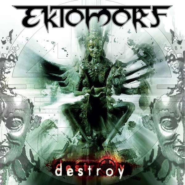 EKTOMORF - Destroy Re-Release