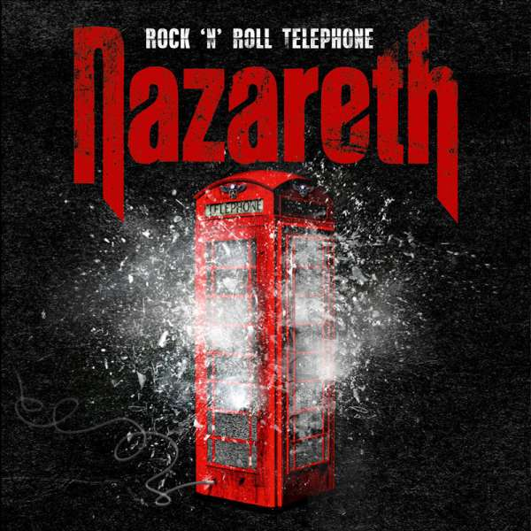 NAZARETH - Rock N Roll Telephone - CD Jewelcase