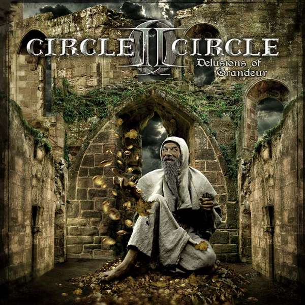 CIRCLE II CIRCLE - Delusions Of Grandeur (Ltd. Digipak)