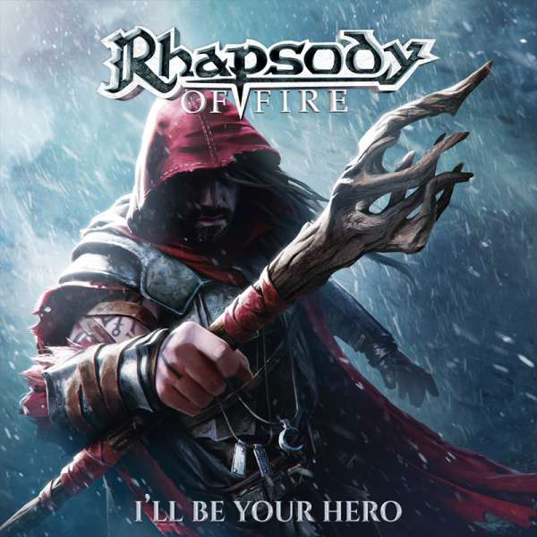 RHAPSODY OF FIRE – I'll Be Your Hero EP - Digipak-CD