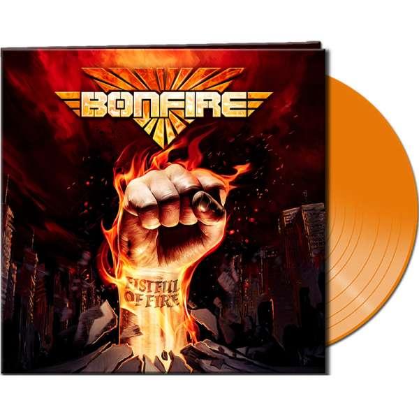 BONFIRE - Fistful Of Fire - Ltd. Gatefold ORANGE Vinyl