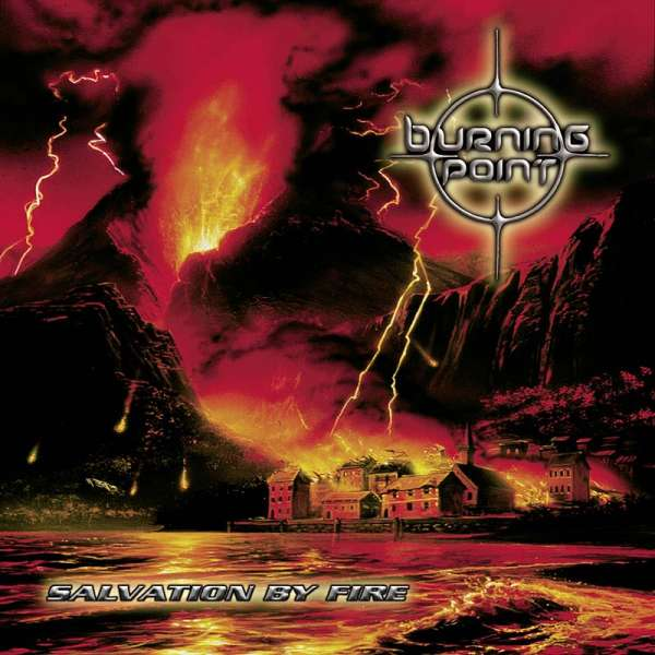 Burning Point - Salvation By Fire (Re-Release) - CD Jewelcase