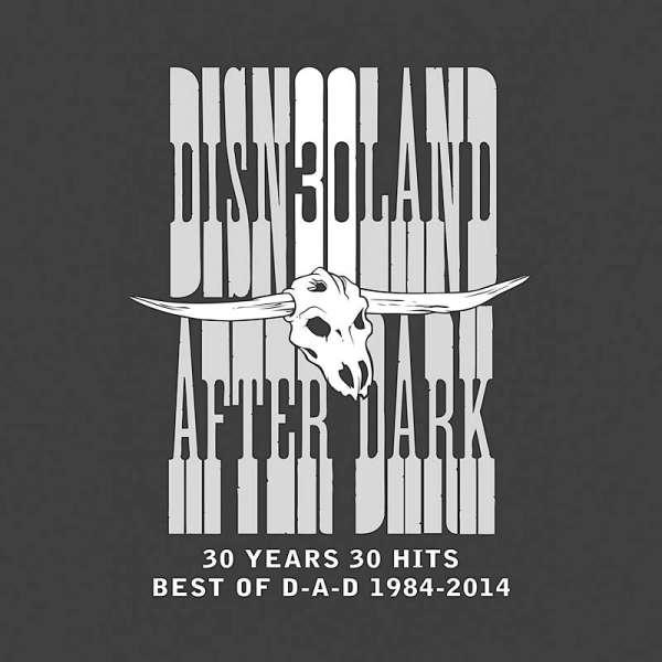 D-A-D - 30 Years 30 Hits – Best of D-A-D 1984-2014