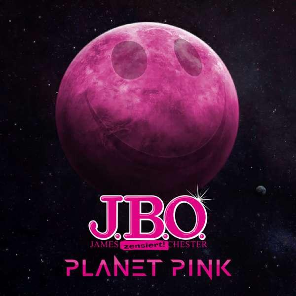 J.B.O. - Planet Pink - Digipak-CD