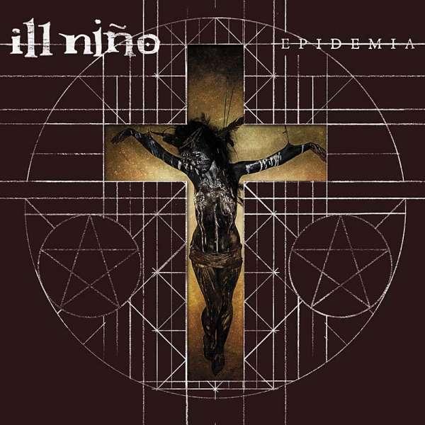 ILL NINO - Epidemia (Digi)